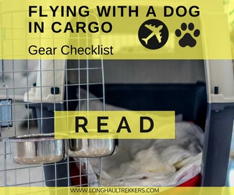 Flying with a dog in cargo checklist.